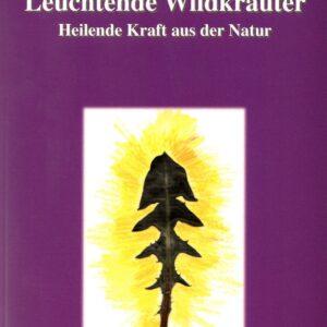 Leuchtende Wildkräuterl - Doris Grappendorf - Meine Spiritualitaet.de - Bücher